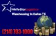 Warehousing In Dallas Texas Gets Easier With New Customer Service Interface