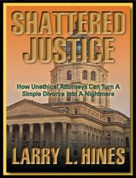 Shattered Justice by Larry L. Hines