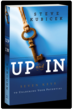 """UP and IN: Seven Keys to Unlocking Your Potential"" by Steve..."