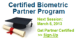 ENTERTECH SYSTEMS Announces New Certified Biometric Partner Program...