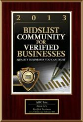 BidsList provides an authentic certificate for each business that passes their verification check.  Once approved you have the option to purchase a customization plaque to showcase your verification from BidsList.