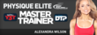 International Fitness Expert Alexandra Wilson Becomes One Of The First 'Physique Elite Master Trainers'