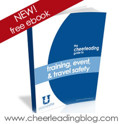 Cheerleading Blogs University Releases New Guide for Cheerleaders on Training, Event, and Travel Safety