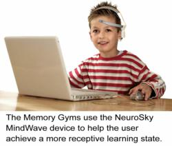 The Memory Gyms use the NeuroSky MindWave device to help the user achieve a more receptive learning state.