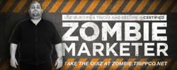 Tripp Co. Certified Zombie Marketing Specialist
