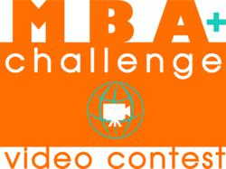 MBA+ Challenge Video Contest