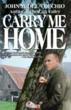 """Warriors Publishing Group Proudly Announces John M. Del Vecchio's Novel """"Carry Me Home"""""""