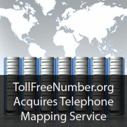 TollFreeNumber.org acquires telephone mapping services.