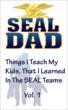Navy SEAL, Fatherhood,