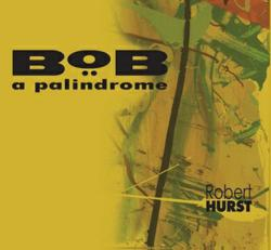 All-Star Session by Bassist/Composer Robert Hurst Due for March 12 Release on Bebob Records