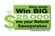 First-Ever Doorways to Dreams Save Your Refund Sweepstakes Selects...