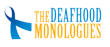 The Deafhood Monologues, A Riveting Show in American Sign Language,...