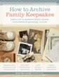 family curator, Denise May Levenick, houstory, heirloom registry, family keepsakes