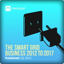 The Smart Grid Business 2012 to 2017