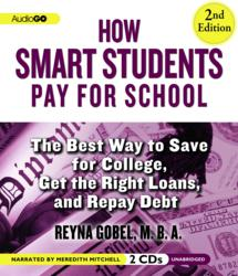 How Smart Students Pay for School, Second Edition