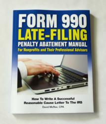 Book Cover: Form 990 Late-Filing Penalty Abatement Manual for Nonprofits