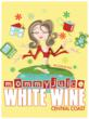 MommyJuice White Wine Retails for $10