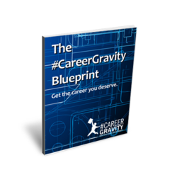 The #CareerGravity Blueprint