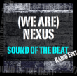 "Cover for (We Are) Nexus' second single ""Sound of the Beat"""