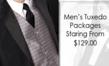 Tuxedo Packages $129