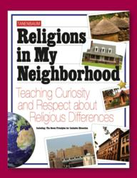 Religions in My Neighborhood: Tanenbaum's K-4 curriculum and teacher training program