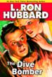 "Galaxy Press to release ""The Dive Bomber"" by L. Ron Hubbard"