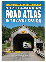 The FMCA North American Road Atlas & Travel Guide
