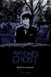 Anyone's Ghost Poster