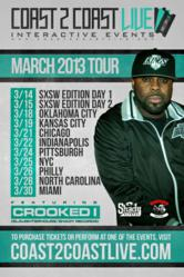 Coast 2 Coast LIVE March 2013 Tour - Crooked I