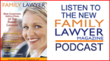 Family Lawyer Magazine Debuts its iTunes Podcast Channel