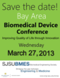 Fourth Annual Bay Area Biomedical Device Conference: March 27th, 2013...