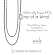 One OAK Fashion Jewelry Trunk Show Offers This Season's Hottest Trends...