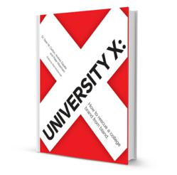 University X: How to rescue a college brand from the bland.