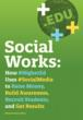 mStoner Releases Social Works, the First Comprehensive Guide to...