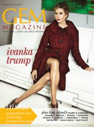 Ivanka Trump Spring 2013 GEM Magazine Long Island Women's Magazine