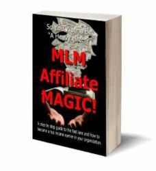 mlm affiliate magic, mlm, affiliate marketing, network marketing, mlm coaching, mlm mentoring, millionaire mentor
