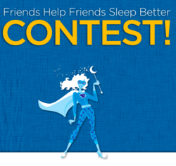 FRIENDS HELP FRIENDS SLEEP BETTER contest