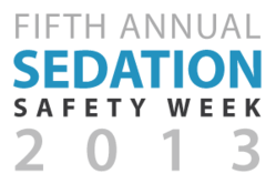 Fifth Annual Sedation Safety Week