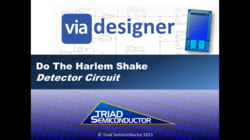 Do-The-Harlem-Shake-Mixed-Signal-Chip-Design-with-ViaDesigner