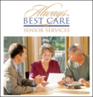 Always Best Care Attracts Entrepreneurs in Booming Senior Care...