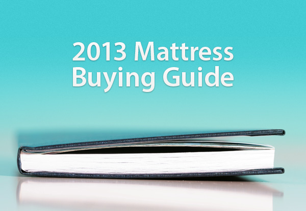 Consumer Reports 2013 Mattress Buying Guide Discussed By