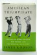 """American Triumvirate"" Wins 2012 USGA Herbert Warren Wind Book..."