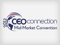The 2013 CEO Connection Mid-Market Convention