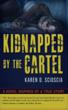 Novel Inspired by American Woman Kidnapped by the Cartel