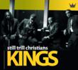 "Still Trill Christians ""Kings"" Album Cover"