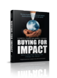 Women are the Next Emerging Market and Buying for Impact: How to Buy...
