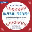 Bob Costas Narrates AudioGO's Baseball Forever