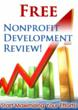 What do you have to lose, get a free nonprofit development review!