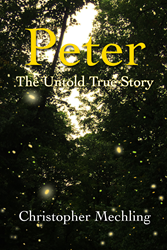 Peter Pan's Origin- Discover the True Story of Peter The Wild Boy in a New Historical Novel, the adventures of a real-life Boy Who Would Not Grow Up, the source of inspiration for Peter Pan, Wendy, Tinkerbell, Captain Hook and the Lost Boys