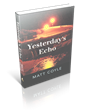Yesterday's Echo by Anthony Award-Winning Author, Matt Coyle